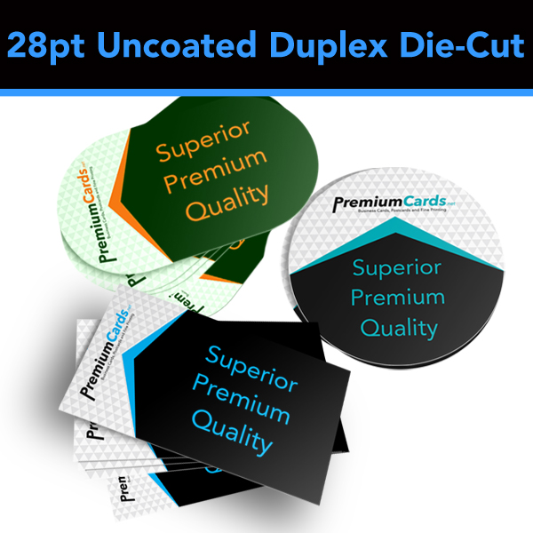 28pt uncoated duplex die cut business cards